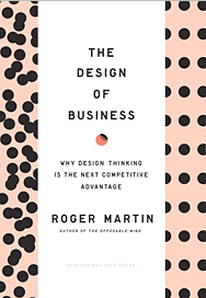 Cover image of The Design of Business, by Roger Martin